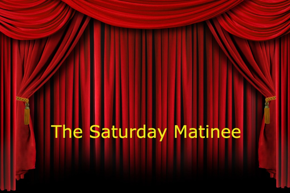 The Saturday Matinee Double Feature