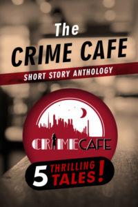 crimecafeshortstoryanthology-300dpi