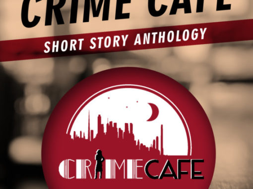 The Crime Cafe Short Story Anthology