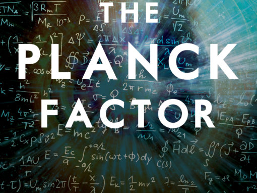 The Planck Factor