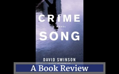 Recommended Reading: 'Crime Song' by David Swinson