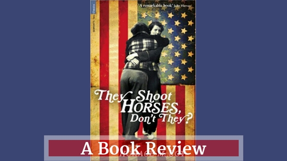 Recommended Reading: 'They Shoot Horses, Don't They?'