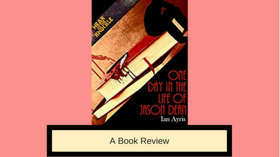 Book Review: One Day in the Life of Jason Dean