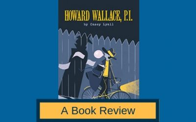 My Book Review of 'Howard Wallace, P.I.'