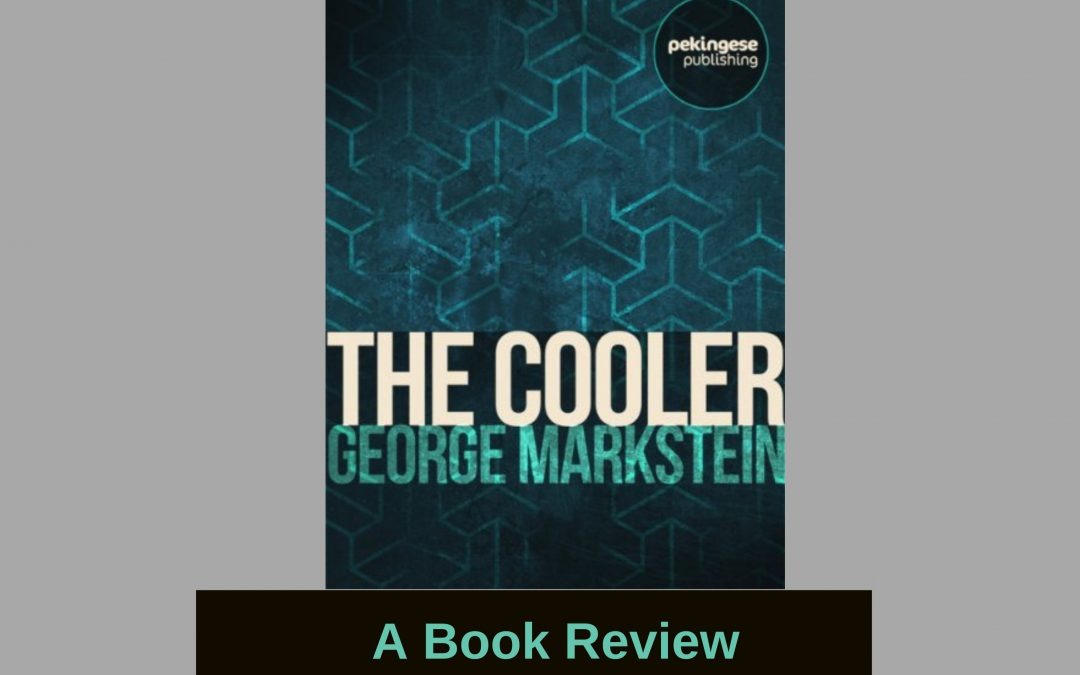 Friday Reads: My Book Review of 'The Cooler'