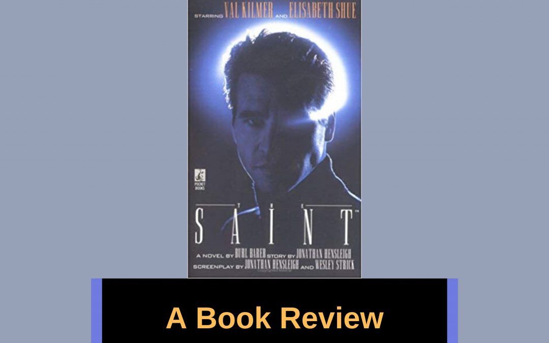 My Book Review of 'The Saint'