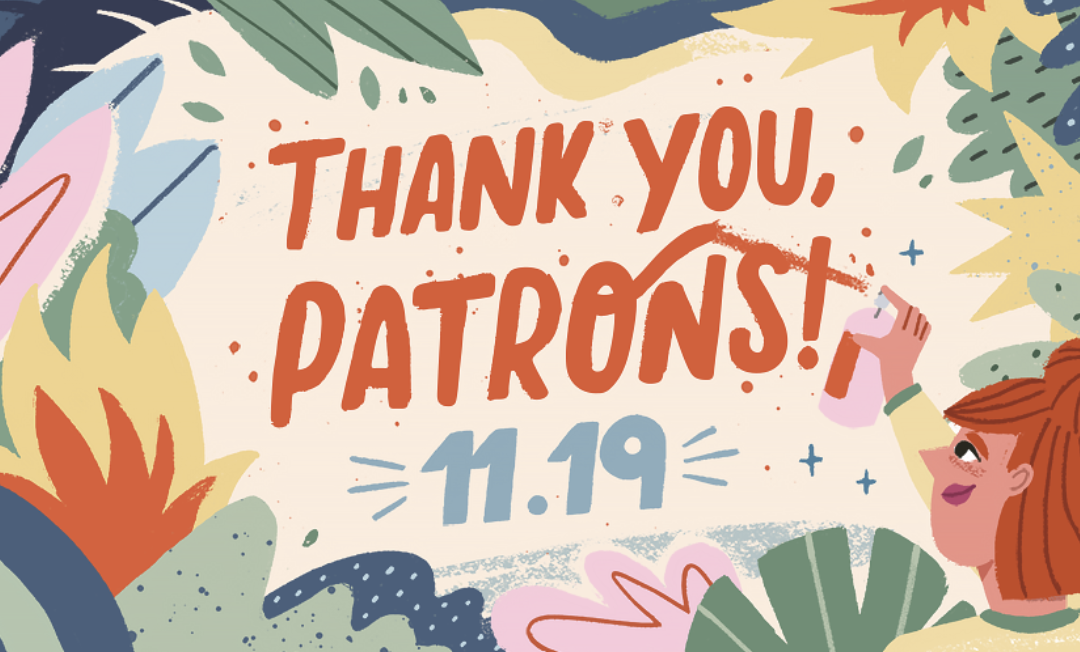It's #ThankYouPatrons Day
