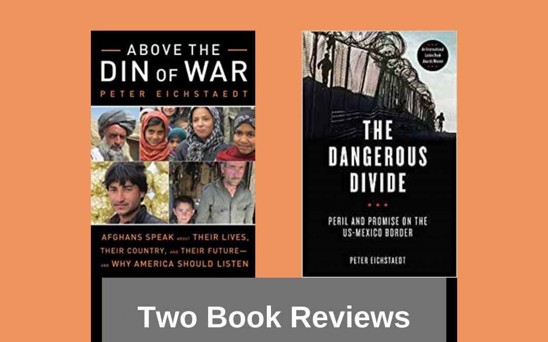 Recommended Reading: Two Nonfiction Books by Peter Eichstaedt