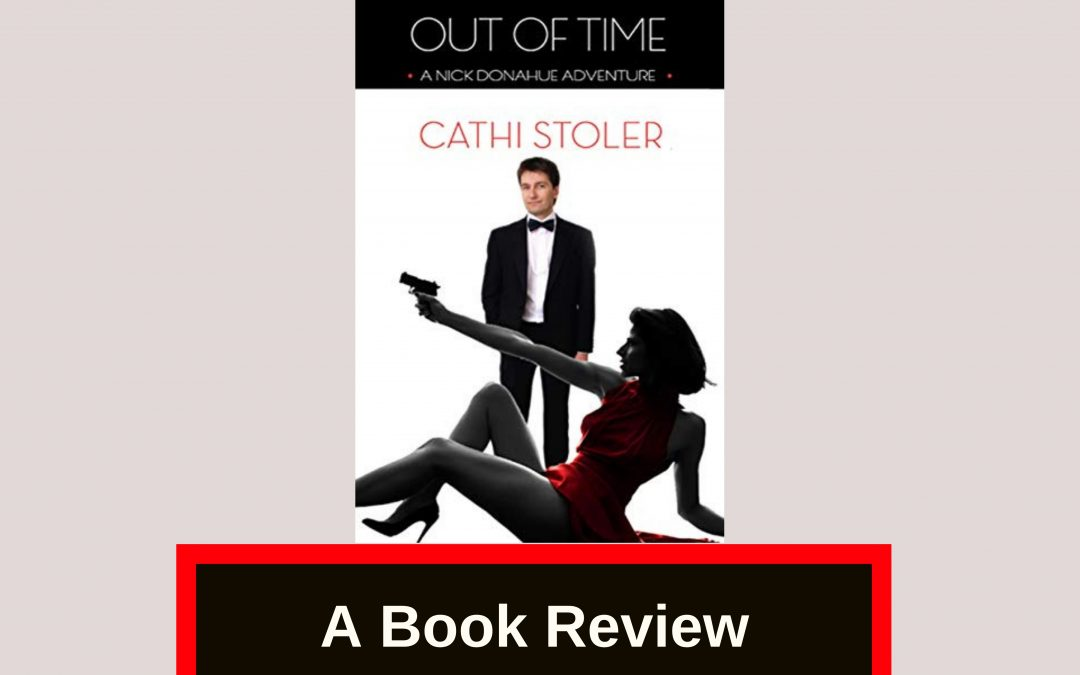 Review of 'Out of Time: A Nick Donohue Adventure'