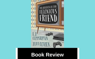 Book Review: The Question of the Felonious Friend