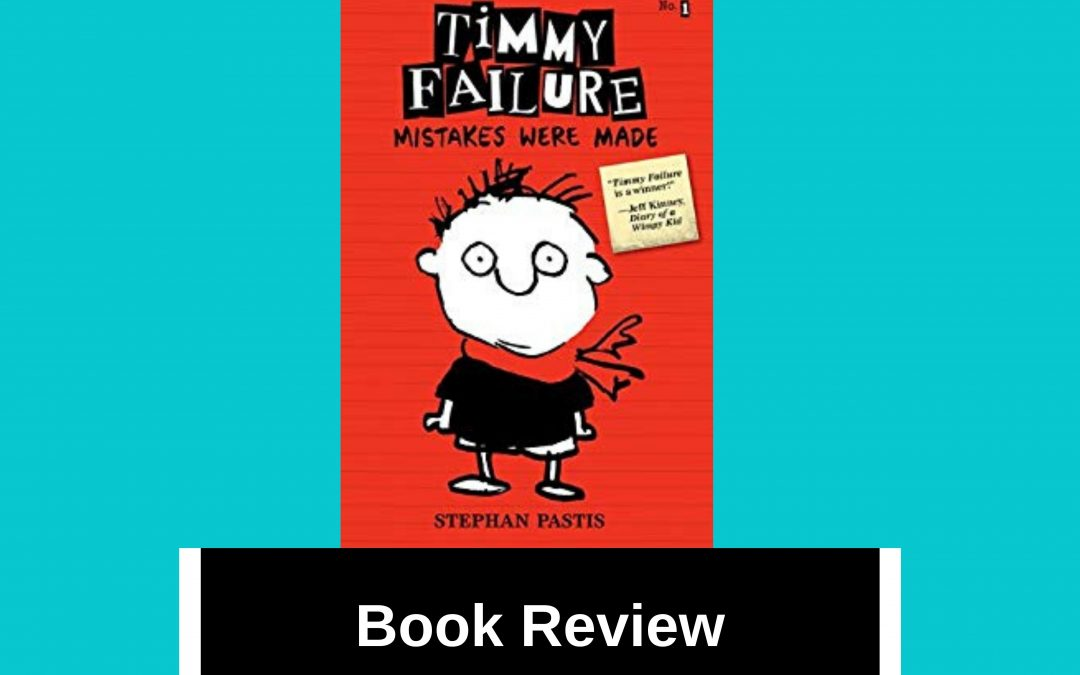 Book Review of 'Timmy Failure: Mistakes Were Made'