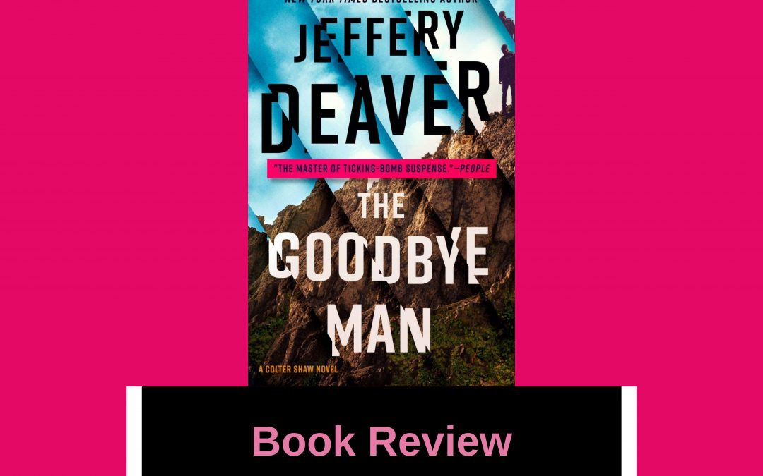 My Book Review of 'The Goodbye Man'