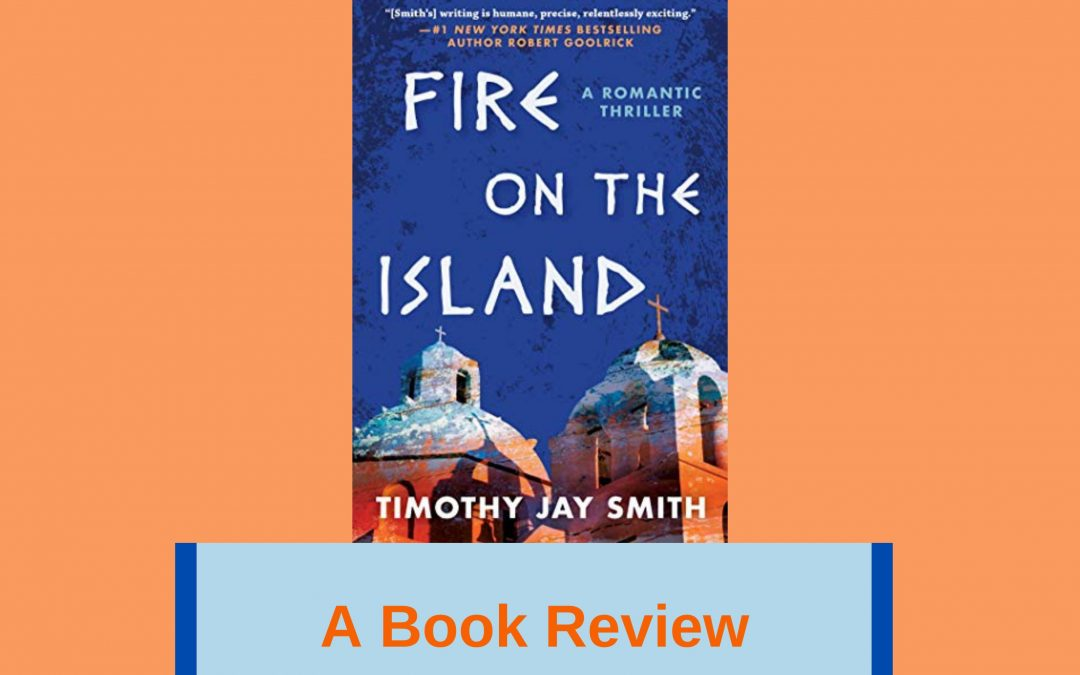 My Book Review of 'Fire on the Island'