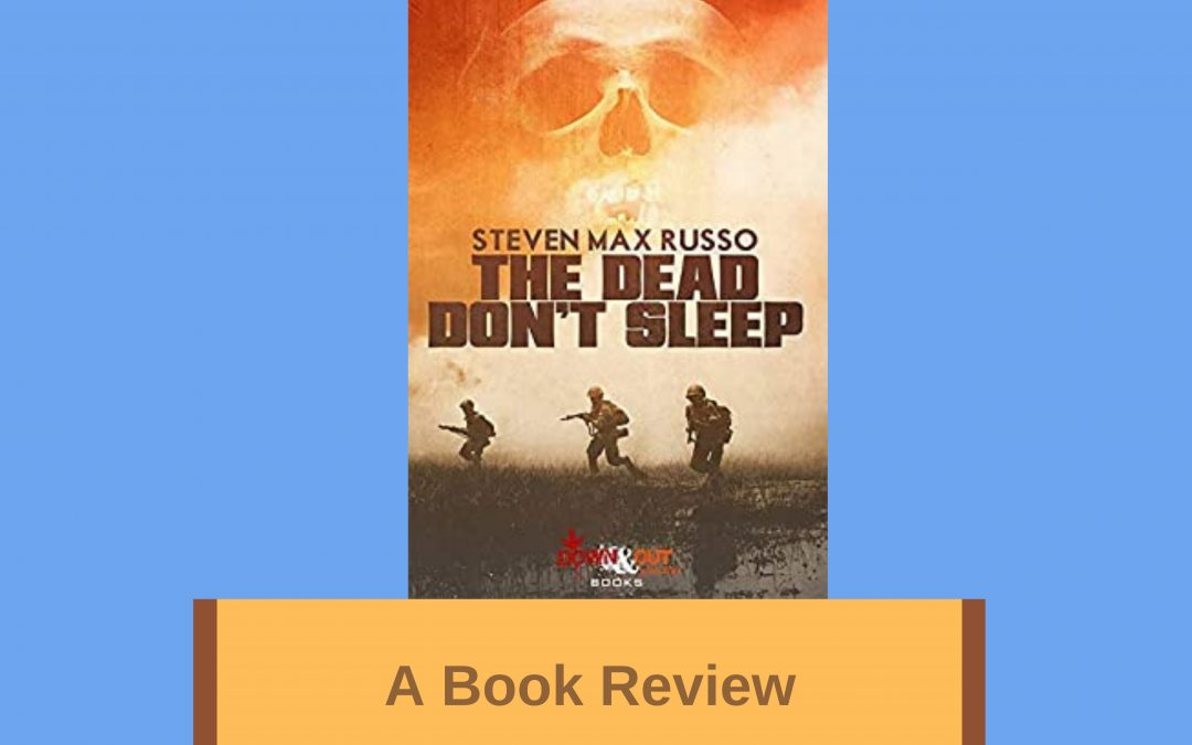 My Book Review of 'The Dead Don't Sleep'