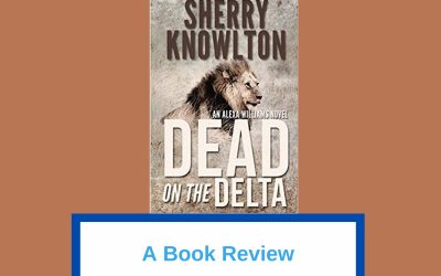 My Book Review of 'Dead on the Delta'